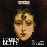 Cousin Betty - Honoré de Balzac