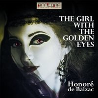 The Girl with the Golden Eyes - Honoré de Balzac