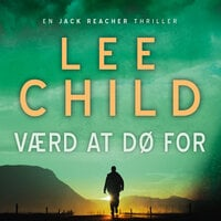Værd at dø for - Lee Child