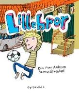 Lillebror - Kim Fupz Aakeson