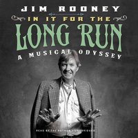In It for the Long Run - Jim Rooney