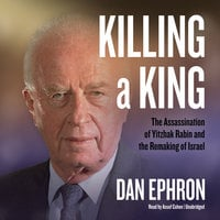 Killing a King - Dan Ephron