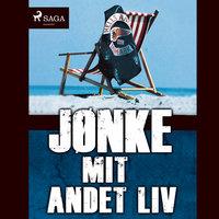 Mit andet liv - Jørn Jønke Nielsen