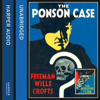 The Ponson Case - Freeman Wills Crofts