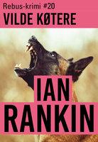 Vilde køtere - Ian Rankin