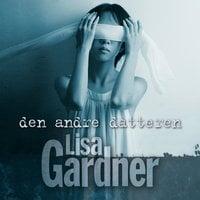 Den andre datteren - Lisa Gardner