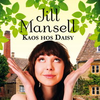 Kaos hos Daisy - Jill Mansell