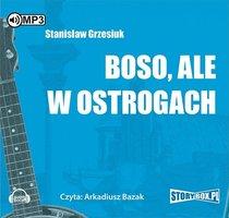 Boso ale w ostrogach - Stanisław Grzesiuk