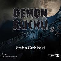 Demon ruchu - Stefan Grabiński