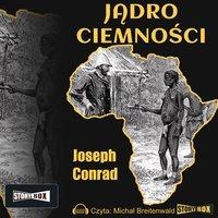 Jądro ciemności - Joseph Conrad
