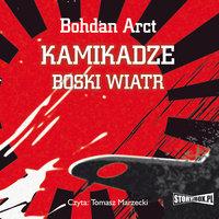 Kamikadze - boski wiatr - Bohdan Arct