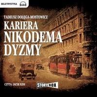 Kariera Nikodema Dyzmy - Tadeusz DołęgaMostowicz