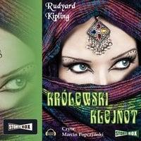 Królewski klejnot - Rudyard Kipling