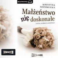 Małżeństwo niedoskonałe - Krystyna Nepomucka