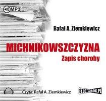Michnikowszczyzna - Rafał A. Ziemkiewicz