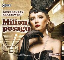 Milion posagu - Józef Ignacy Kraszewski