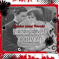 Niebezpieczna kochanka - Stanisław Wotowski