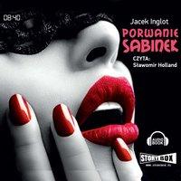 Porwanie Sabinek - Jacek Inglot