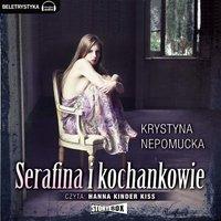 Serafina i kochankowie - Krystyna Nepomucka