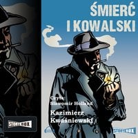 Śmierć i Kowalski - Kazimierz Kwaśniewski