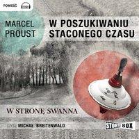 W poszukiwaniu straconego czasu - W stronę Swanna - Marcel Proust