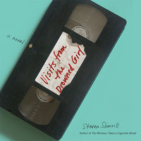 Visits from the Drowned Girl - Steven Sherrill