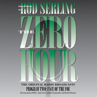 Zero Hour 2: Face of the Foe - Rod Serling