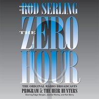 Zero Hour 5: The Heir Hunters - Rod Serling