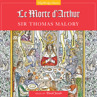 Le Morte D'Arthur - Sir Thomas Malory