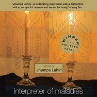 Interpreter of Maladies - Jhumpa Lahiri