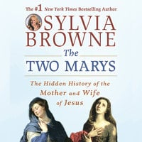 The Two Marys - Sylvia Browne