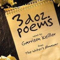 3 Dozen Poems: From the Writer's Almanac - Writer's Almanac
