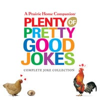 Plenty of Pretty Good Jokes - Garrison Keillor