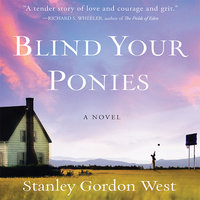 Blind Your Ponies - Stanley Gordon West