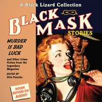 Black Mask 2: Murder IS Bad Luck - Otto Penzler