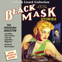 Black Mask 7: The Shrieking Skeleton - Otto Penzler