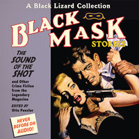 Black Mask 8: The Sound of the Shot - Otto Penzler