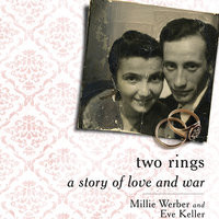 Two Rings: A Story of Love and War - Eve Keller, Millie Werber