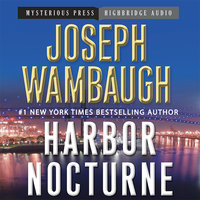 Harbor Nocturne - Joseph Wambaugh