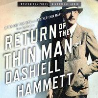 Return of the Thin Man - Dashiell Hammett