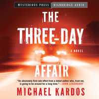 Three-Day Affair - Michael Kardos