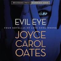 Evil Eye - Joyce Carol Oates