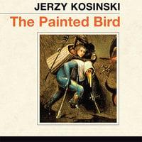 The Painted Bird - Jerzy Kosinski