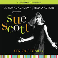Sue Scott: Seriously Silly (A Prairie Home Companion) - Garrison Keillor