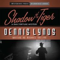 Shadow of a Tiger - Dennis Lynds