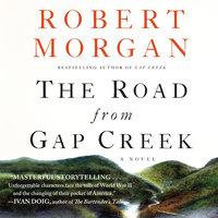 The Road from Gap Creek - Robert Morgan