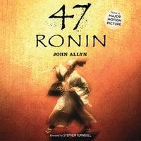 47 Ronin - Stephen Turnbull, John Allyn