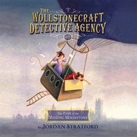 The Case of the Missing Moonstone - Jordan Stratford