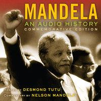 Mandela: An Audio History - Radio Diaries