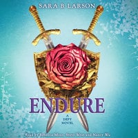 Endure - A Defy Novel - Sara B. Larson